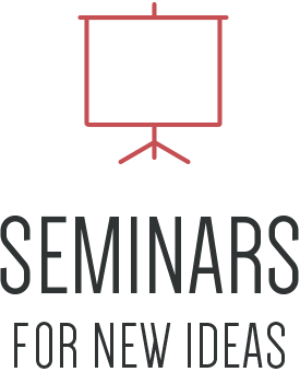 Seminars for new ideas